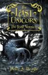 The Last Unicorn: The Lost Version - Peter S. Beagle