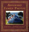 Awkward Family Photos - Mike  Bender, Doug Chernack