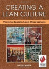 Creating a Lean Culture: Tools to Sustain Lean Conversions - David  Mann