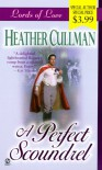 Lords of Love: A Perfect Scoundrel - Heather Cullman