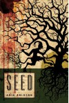 Seed - Ania Ahlborn