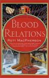 Blood Relations (Torie O'Shea Mysteries, No. 6) - Rett MacPherson