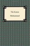 The Koran (Qur'an) - Anonymous, J.M. Rodwell, G. Margoliouth