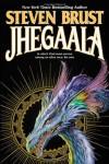 Jhegaala - Steven Brust