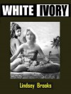 White Ivory - Lindsey Brooks