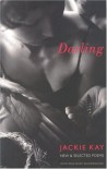 Darling: New & Selected Poems - Jackie Kay