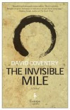 The Invisible Mile: A Novel - David Coventry