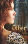 Other (An Other Novel) - Karen Kincy