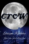 Crow (The Crow Series Book 1) - Everyn Kildare