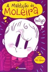 A Maldição Da Moleira (Em Portuguese do Brasil) - Indigo
