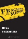 Fragments of Memory: From Kolin to Jerusalem - Hana Greenfield