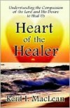 Heart of the Healer - Reid MacLean
