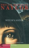 Witch's Sister - Phyllis Reynolds Naylor