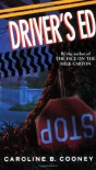 Driver's Ed - Caroline B. Cooney