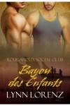 Bayou des Enfants - Lynn Lorenz