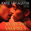 Sex, Lies, and Vampires (Audio) - Katie MacAlister, Hilary Huber