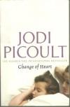 Change Of Heart - Jodi Picoult