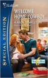 Welcome Home, Cowboy (Wed in the West Series) - Karen Templeton