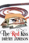 The Red Kiss Kindle Edition - Drury Jamison