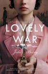 Lovely War - Julie Berry