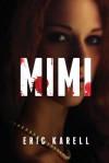 Mimi - Eric Karell