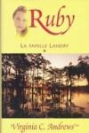 Ruby (La Famille Landry, #1) - V.C. Andrews, Françoise Jamoul