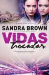 Vidas Trocadas - Sandra Brown