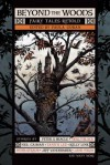 Beyond the Woods: Fairy Tales Retold - Paula Guran