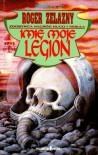 Imię moje Legion - Roger Zelazny