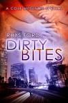 Dirty Bites - Greg Tremblay, Rhys Ford
