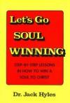 Let's Go Soul Winning - Jack Hyles