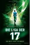 Die Liga der Siebzehn - Im Netz des Feindes: . Band 2 - Richard Paul Evans, Christina Pfeiffer