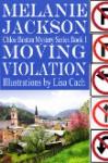 Moving Violation - Melanie Jackson