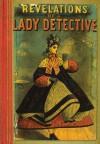 Revelations of a Lady Detective - William Stephens Hayward, Mike Ashley