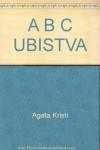 A B C UBISTVA - Agata Kristi