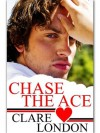 Chase The Ace - Clare London