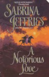 A Notorious Love - Sabrina Jeffries