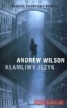 Kłamliwy język - Andrew Wilson