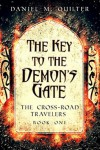 The Key to the Demon's Gate - Daniel Quilter
