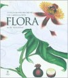 Flora: An Illustrated History of the Garden Flower - Brent Elliott