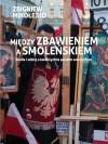 Między zbawieniem a Smoleńskiem - Zbigniew Mikołejko
