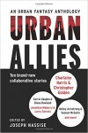 Urban Allies: Ten Brand-New Collaborative Stories - Joseph Nassise
