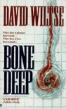 Bone Deep - David Wiltse