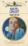 Man of Ice - Rachel Lindsay