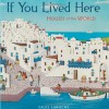 If You Lived Here: Houses of the World - Giles Laroche