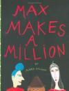 Max Makes a Million - Maira Kalman, N. Paulsen