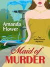 Maid of Murder  - Amanda Flower