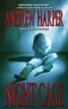 Night Cage - Andrew  Harper