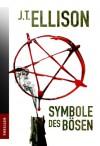 Symbole des Bösen - J.t. Ellison