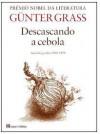 Descascando a Cebola - Günter Grass